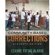 Community Based Corrections by Alarid, Leanne Fiftal, 9781305633728