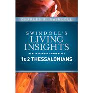 Insights on 1 & 2 Thessalonians by Swindoll, Charles R., 9781414393728