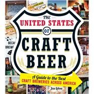 The United States of Craft Beer by Lebow, Jess, 9781440583728