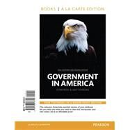 Government in America, 2014 Elections and Updates Edition, Book a la Carte Edition by Edwards, George C., III; Wattenberg, Martin P.; Lineberry, Robert L., 9780133913729