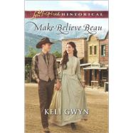 Make-Believe Beau by Gwyn, Keli, 9780373283729