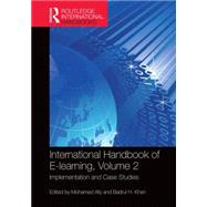 International Handbook of E-Learning Volume 2: Implementation and Case Studies by Ally; Mohamed, 9781138793729