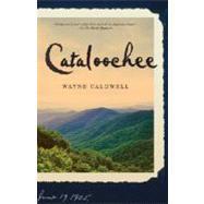 Cataloochee by CALDWELL, WAYNE, 9780812973730