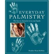 Everyday Palmistry by Robbins, Heather Roan, 9781782493730