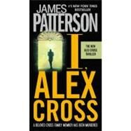 I, Alex Cross by Patterson, James, 9780316043731