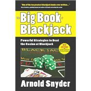 The Big Book of Blackjack by Snyder, Arnold, 9781580423731