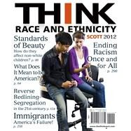 THINK Race and Ethnicity by Scott, Mona, 9780205773732