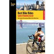 Best Bike Rides San Francisco : The Greatest Recreational Rides in the Metro Area