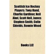 Scottish Ice Hockey Players by , 9781156793732