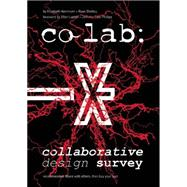 Co Lab: Collaborative Design Survey by Herrmann, Elizabeth; Shelley, Ryan; Lupton, Ellen; Phillips, Jennifer Cole, 9789063693732