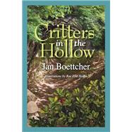 Critters in the Hollow by Boettcher, Jan, 9781942603733