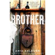 Brother by Ahlborn, Ania, 9781476783734