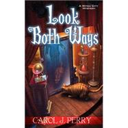 Look Both Ways by Perry, Carol J., 9781617733734
