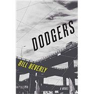 Dodgers by Beverly, Bill, 9781101903735