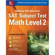 McGraw-Hill Education SAT  Subject Test Math Level 2,  Fourth Edition by Diehl, John, 9781259583735