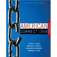 American Corrections in Brief by Clear, Todd R.; Reisig, Michael D.; Petrosino, Carolyn; Cole, George F., 9781305633735