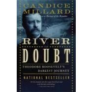 The River of Doubt by MILLARD, CANDICE, 9780767913737