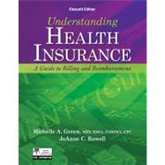 Understanding Health Insurance A Guide to Billing and Reimbursement (with Premium Website Printed Access Card and Cengage EncoderPro.com Demo Printed Access Card) by Green, Michelle A., 9781133283737