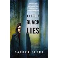 Little Black Lies by Block, Sandra, 9781455583737
