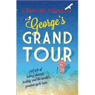 George's Grand Tour by Vermalle, Caroline; Aitken, Anna, 9781908313737