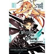 Sword Art Online: Fairy Dance, Vol. 3 (manga) by Kawahara, Reki; Haduki, Tsubasa, 9780316383738