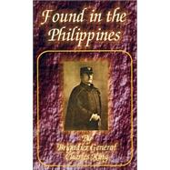 Found in the Philippines by King, Charles, 9780898753738