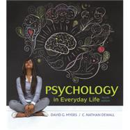 Psychology in Everyday Life by Myers, David G.; DeWall, C. Nathan, 9781319013738