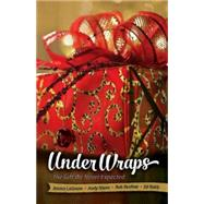 Under Wraps Book: The Gift We Never Expected by Lagrone, Jessica; Nixon, Andy; Renfroe, Rob; Robb, Ed, 9781426793738