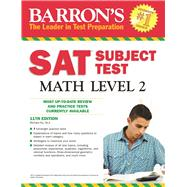 Barron's Sat Subject Test Math Level 2 by Ku, Richard, 9781438003740