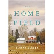 Home Field by Gersen, Hannah, 9780062413741