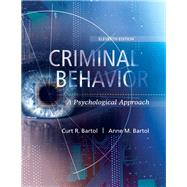 Criminal Behavior: A Psychological Approach, 11th Edition by