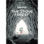 Hilda and the Stone Forest by Pearson, Luke, 9781909263741