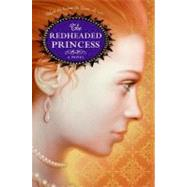 The Redheaded Princess by Rinaldi, Ann, 9780060733742