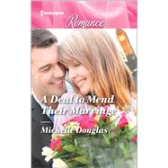 A Deal to Mend Their Marriage by Douglas, Michelle, 9780373743742