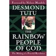 The Rainbow People of God by TUTU, DESMOND, 9780385483742