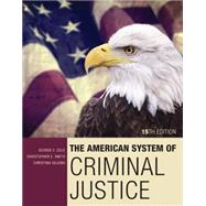 The American System of Criminal Justice by Cole, George F.; Smith, Christopher E.; DeJong, Christina, 9781305633742