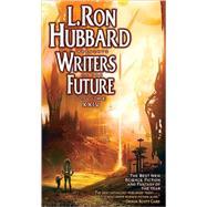 Writers of the Future by Hubbard, L. Ron, 9781592123742
