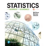 Statistics for Business and Economics Plus MyLab Statistics  with Pearson eText -- Title-Specific Access Card Package by McClave, James T.; Benson, P. George; Sincich, Terry T, 9780134763743
