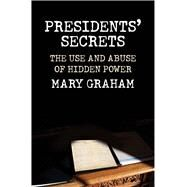 Presidents' Secrets by Graham, Mary, 9780300223743