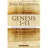 Genesis 1 to 11 by MacArthur, John, 9780718033743