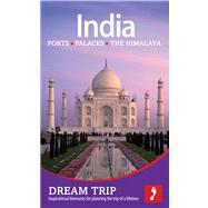 India: Forts, Palaces and the Himalaya Footprint Dream Trip
