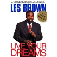 Live Your Dreams by Brown, Les, 9780380723744