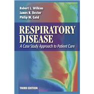 Respiratory Disease by Wilkins, Robert L., 9780803613744