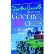 Goodbye, Ms. Chips An Ellie Haskell Mystery by Cannell, Dorothy, 9780312943745