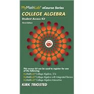 MyMathLab for Trigsted College Algebra -- Access Kit by Trigsted, Kirk, 9780321923745