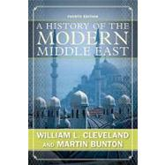 A History of the Modern Middle East by Cleveland, William L.; Bunton, Martin P., 9780813343747