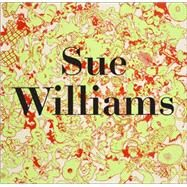 Sue Williams by Williams, Sue (CON), 9783037643747