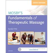 Mosby's Fundamentals of Therapeutic Massage by Fritz, Sandy, 9780323353748