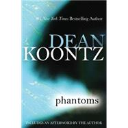 Phantoms by Koontz, Dean R., 9780425253748