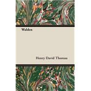 Walden by Thoreau, Henry David, 9781408633748